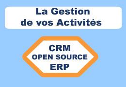 Confiez-nous la configuration d'un logiciel de gestion d'activités (CRM/ERP) Open Source
